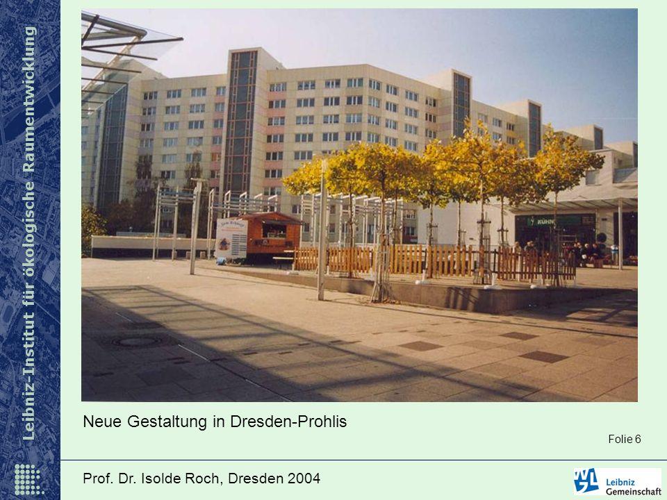 Neue Gestaltung in Dresden-Prohlis