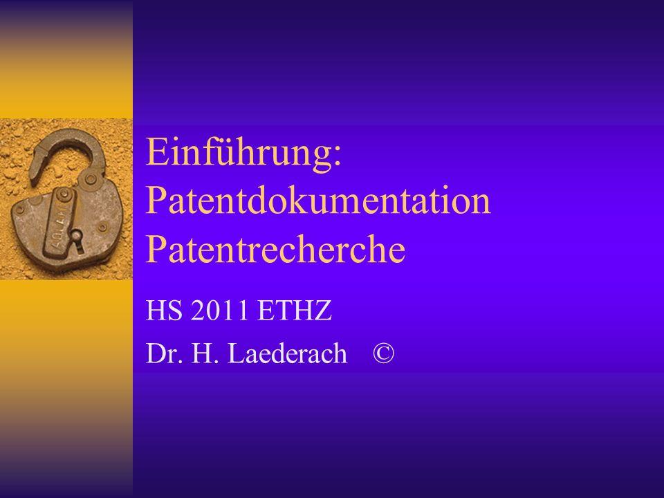 Einführung: Patentdokumentation Patentrecherche