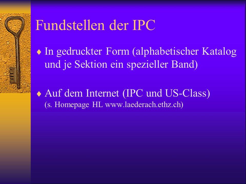 Fundstellen der IPC In gedruckter Form (alphabetischer Katalog und je Sektion ein spezieller Band)
