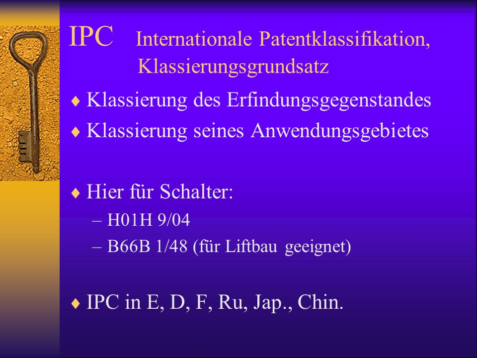 IPC Internationale Patentklassifikation, Klassierungsgrundsatz