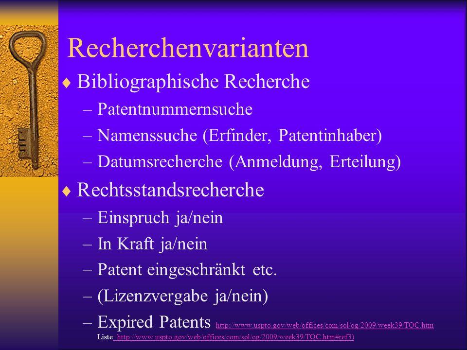 Recherchenvarianten Bibliographische Recherche Rechtsstandsrecherche