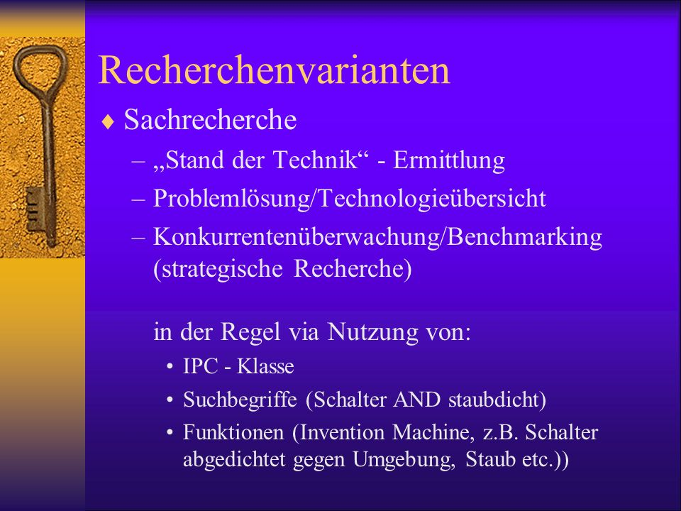 """Recherchenvarianten Sachrecherche """"Stand der Technik - Ermittlung"""