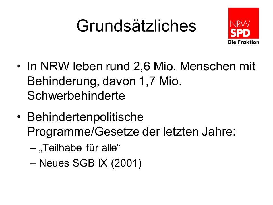 Grundsätzliches In NRW leben rund 2,6 Mio. Menschen mit Behinderung, davon 1,7 Mio. Schwerbehinderte.