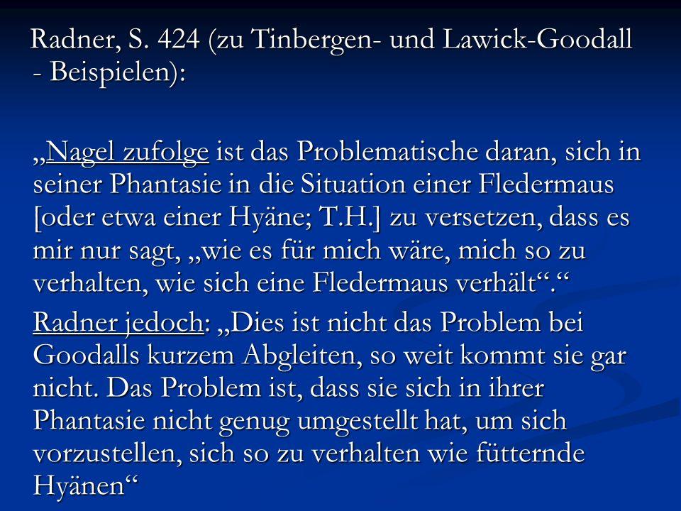 Radner, S. 424 (zu Tinbergen- und Lawick-Goodall - Beispielen):