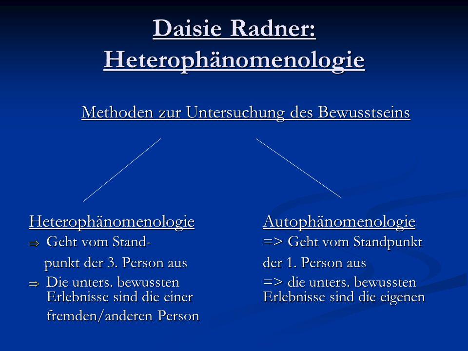 Daisie Radner: Heterophänomenologie