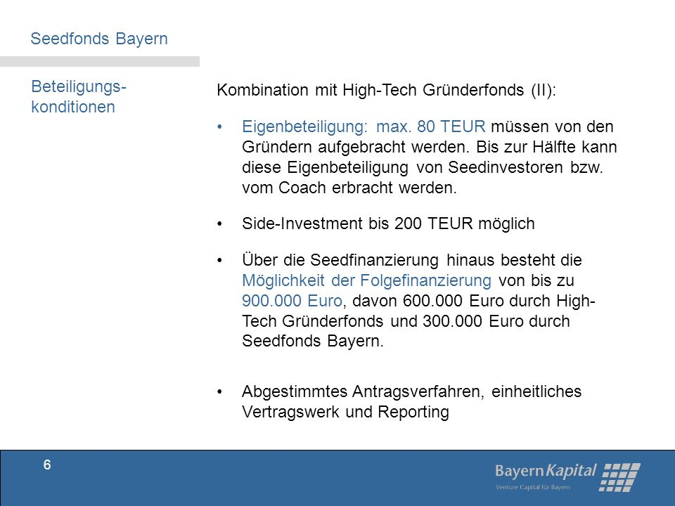 Seedfonds Bayern Beteiligungs-konditionen. Kombination mit High-Tech Gründerfonds (II):