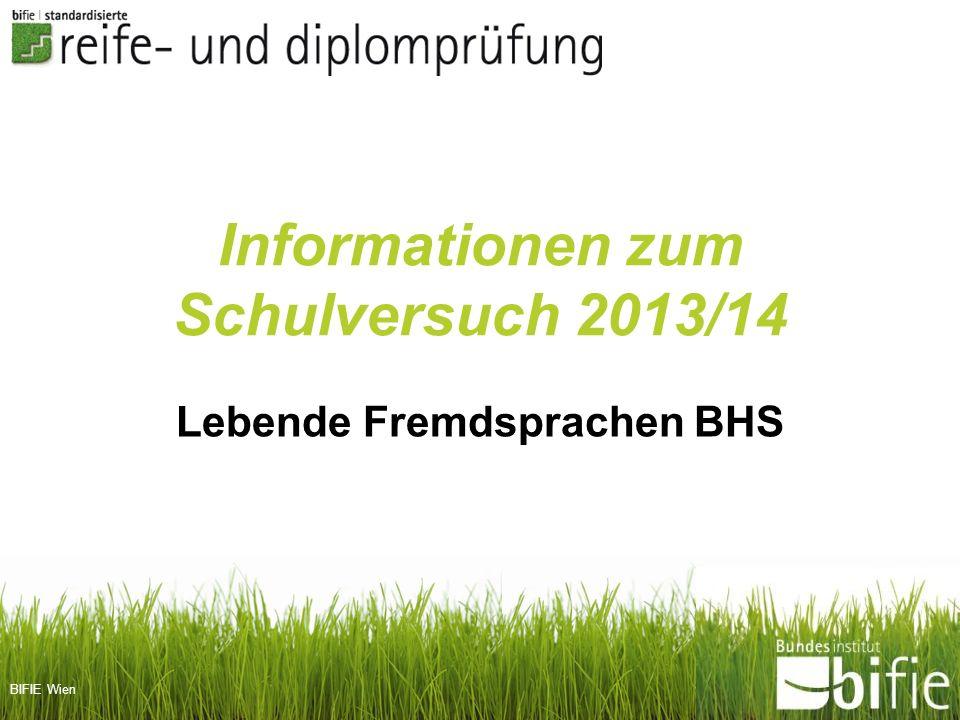 Informationen zum Schulversuch 2013/14