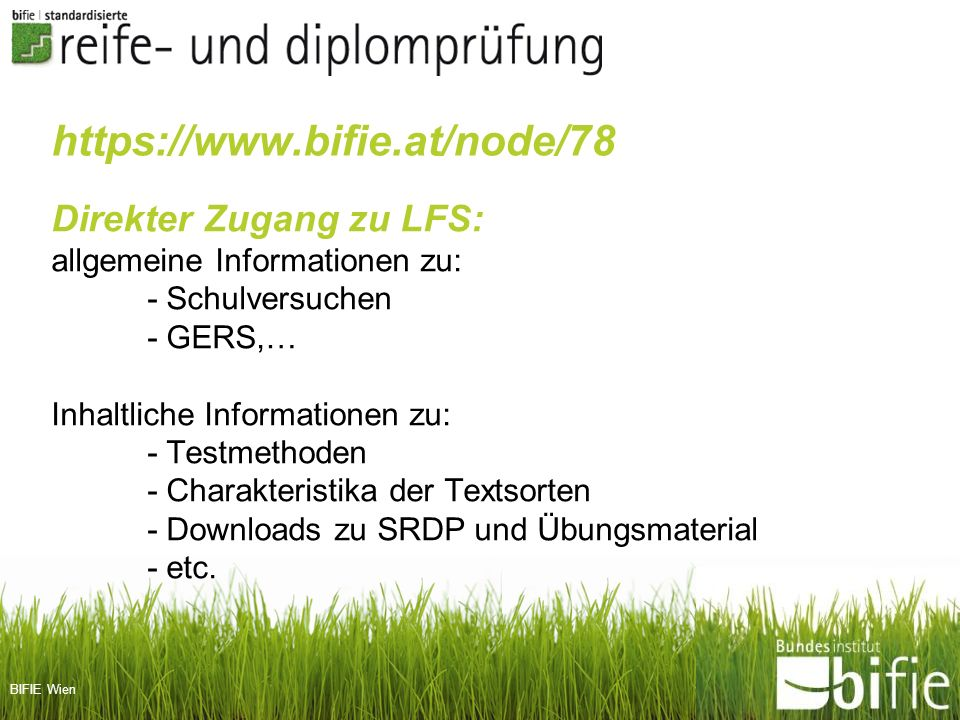 https://www.bifie.at/node/78 Direkter Zugang zu LFS: