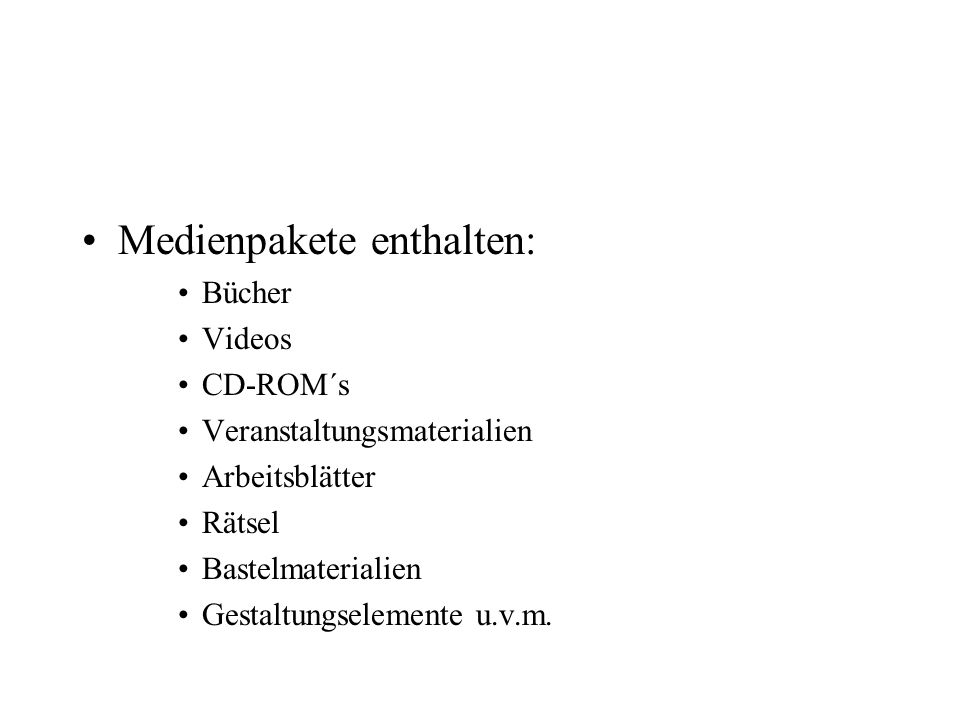 Medienpakete enthalten: