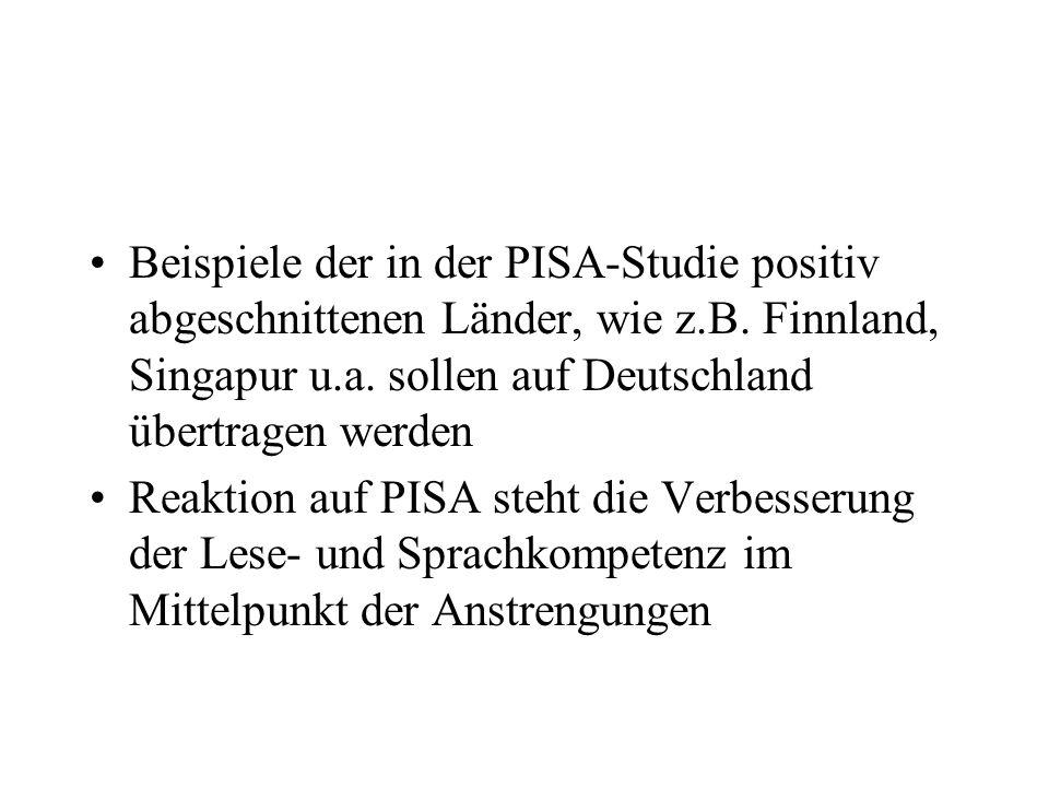 Beispiele der in der PISA-Studie positiv abgeschnittenen Länder, wie z