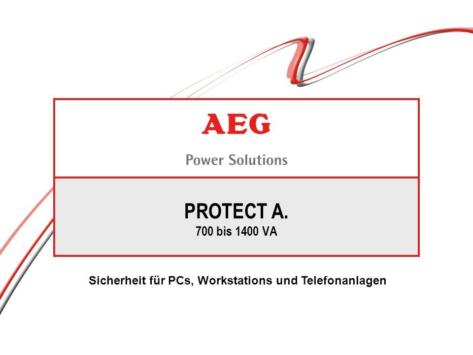 PROTECT A. 700 bis 1400 VA Sicherheit für PCs, Workstations und Telefonanlagen