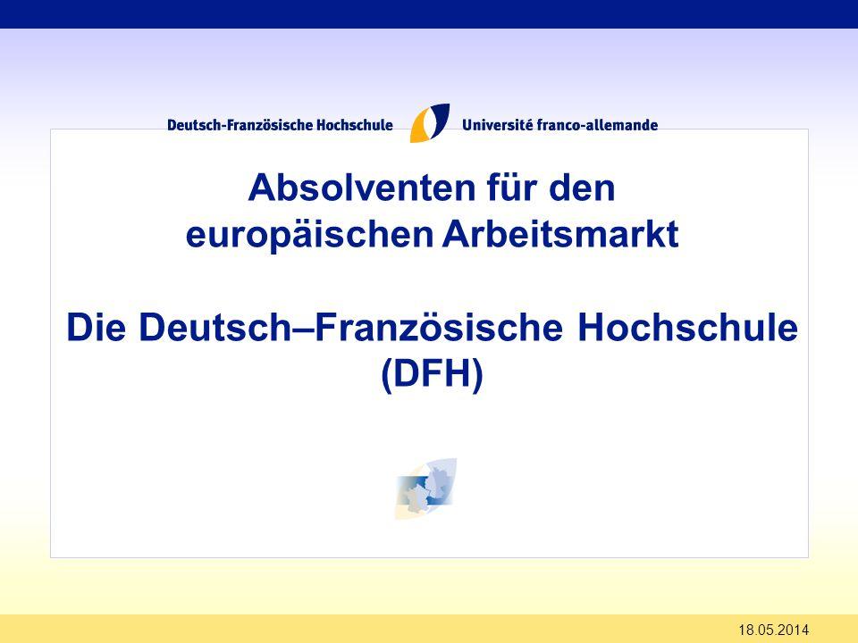 europäischen Arbeitsmarkt Die Deutsch–Französische Hochschule