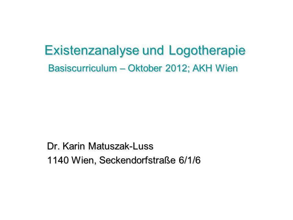 Dr. Karin Matuszak-Luss 1140 Wien, Seckendorfstraße 6/1/6