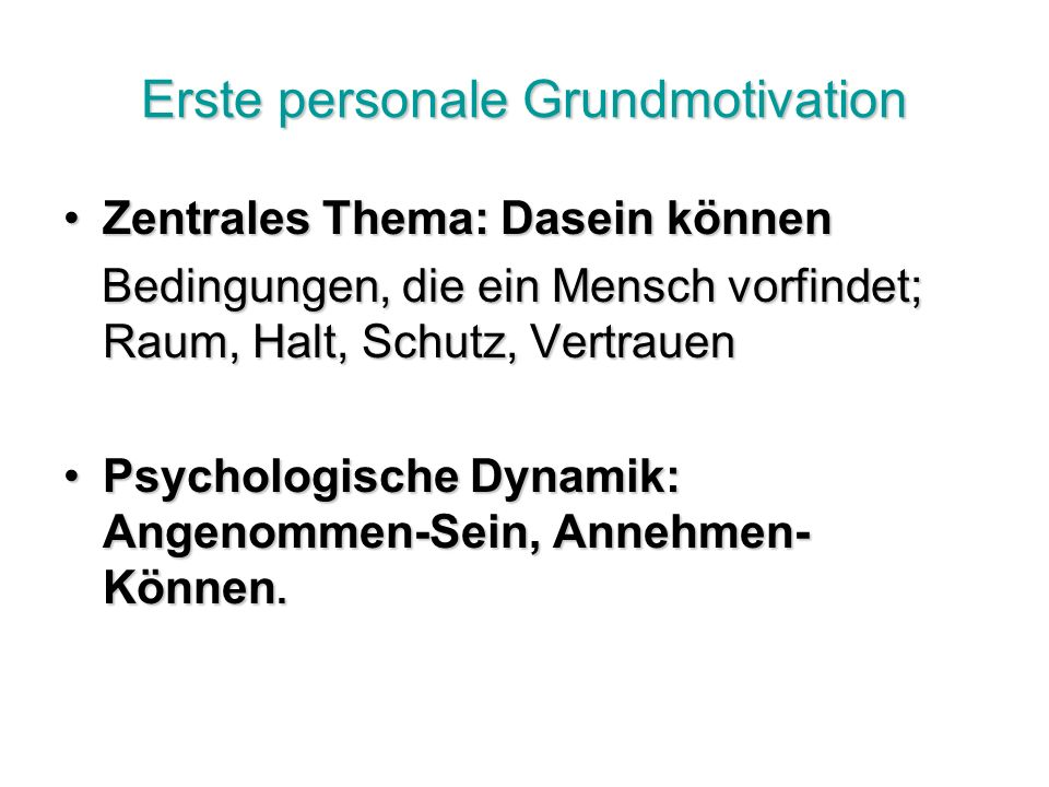 Erste personale Grundmotivation