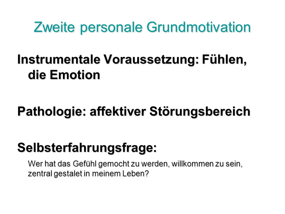 Zweite personale Grundmotivation