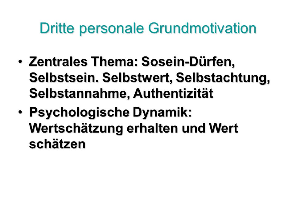 Dritte personale Grundmotivation