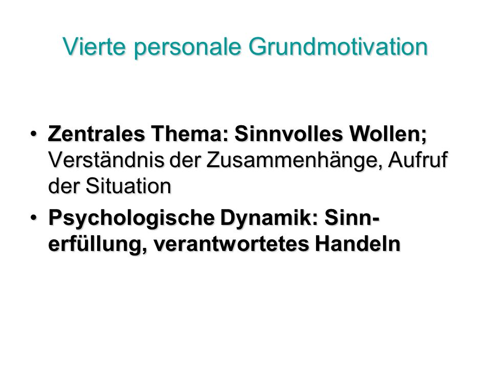 Vierte personale Grundmotivation