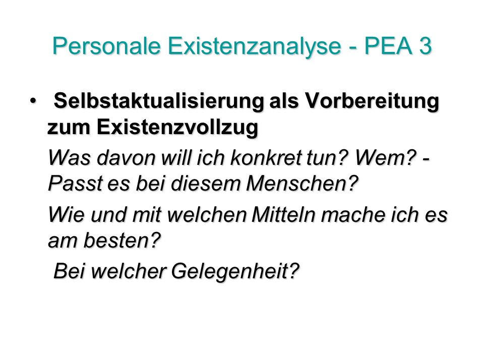 Personale Existenzanalyse - PEA 3
