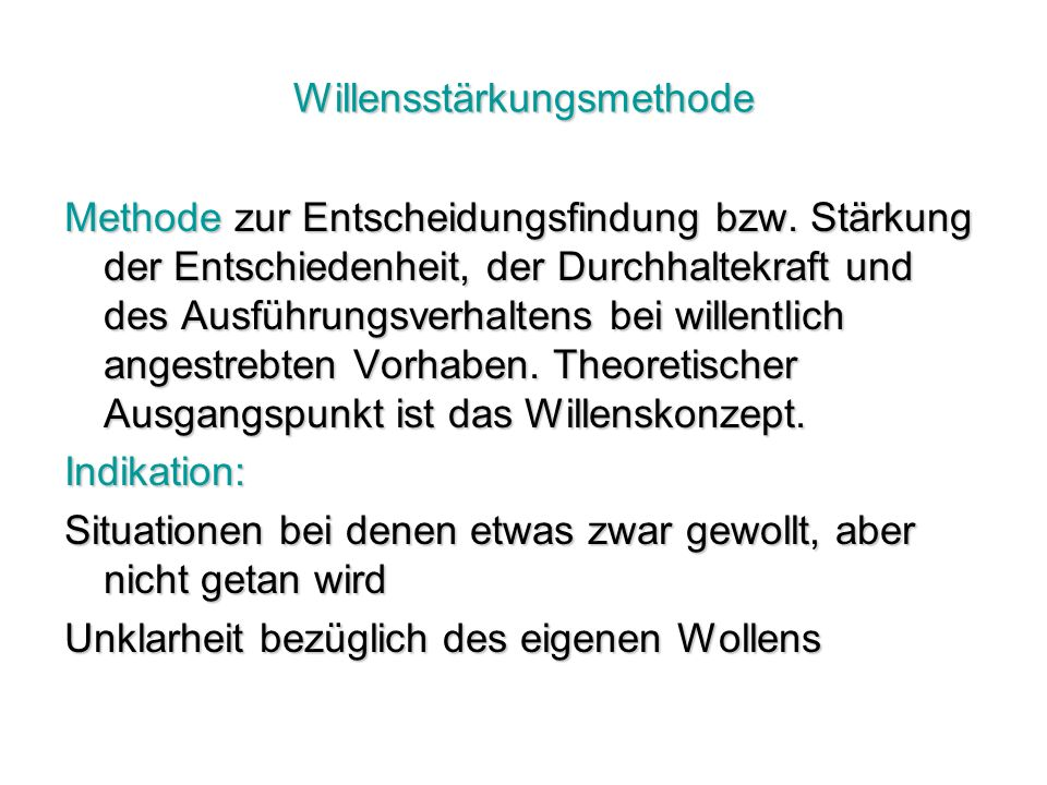 Willensstärkungsmethode