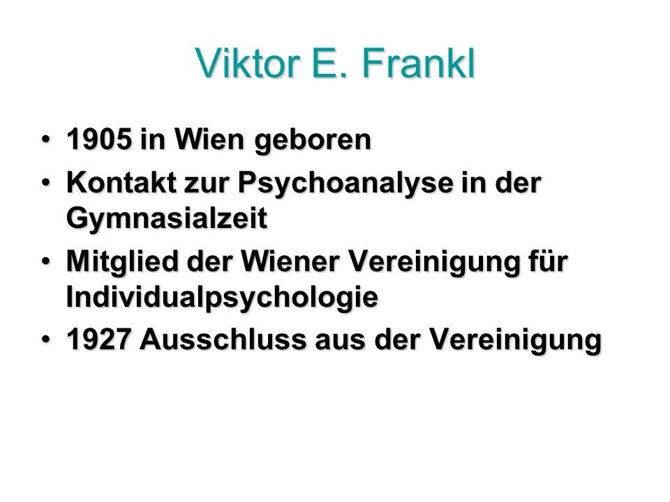 Viktor E. Frankl 1905 in Wien geboren