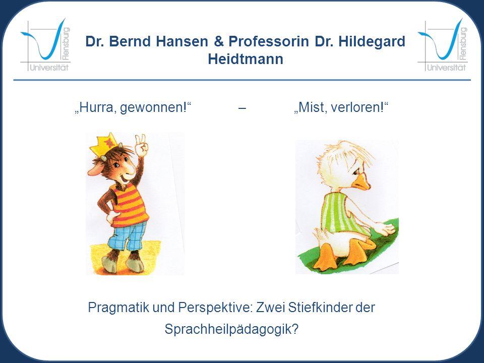 Dr. Bernd Hansen & Professorin Dr. Hildegard Heidtmann