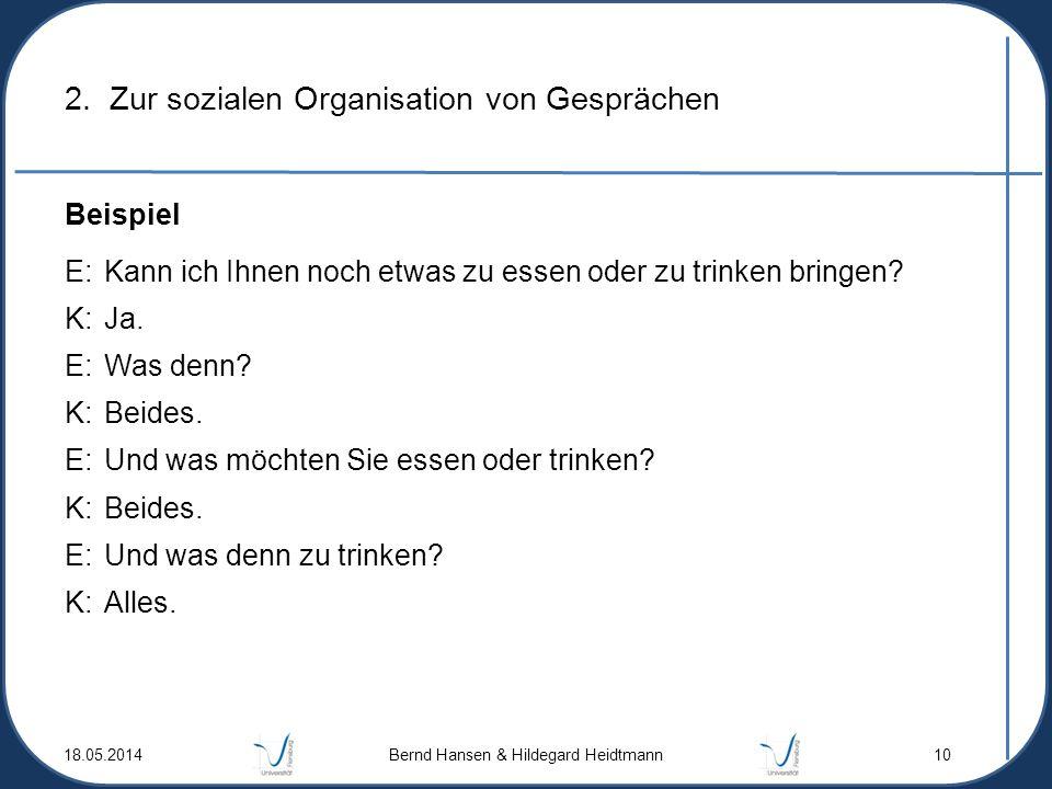 2. Zur sozialen Organisation von Gesprächen