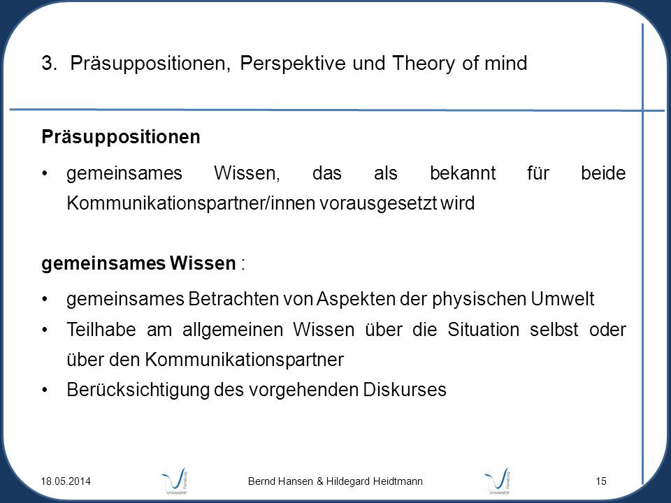 3. Präsuppositionen, Perspektive und Theory of mind