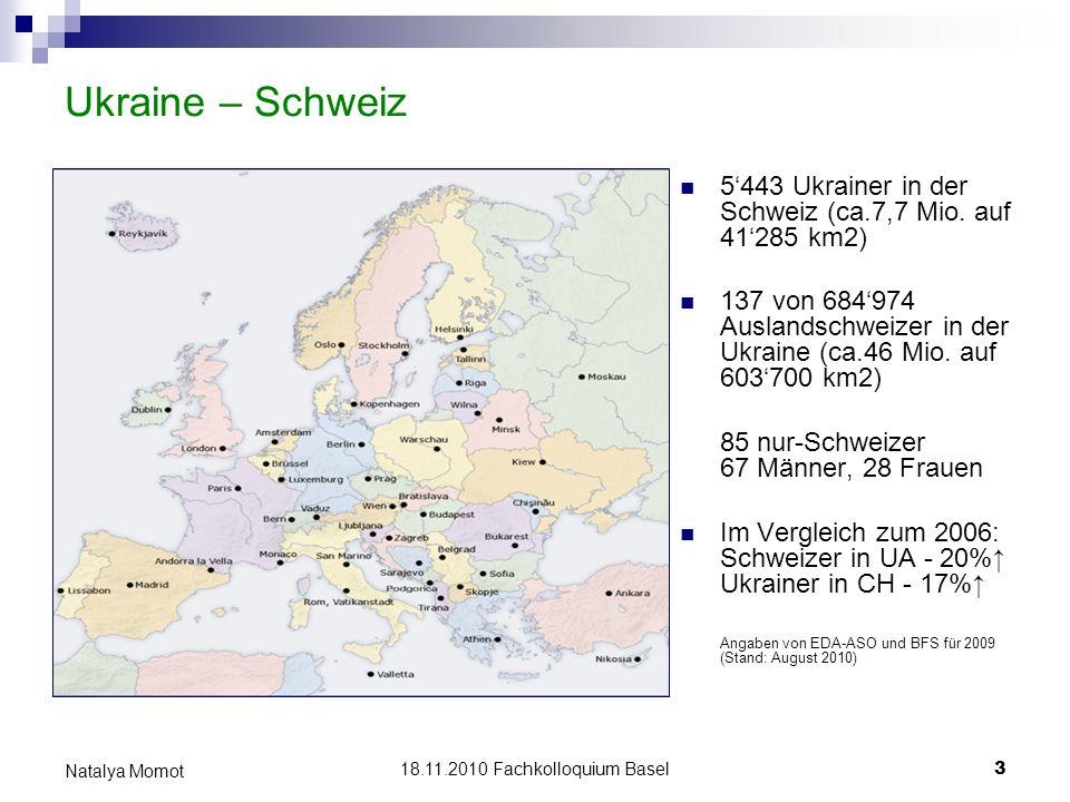 Ukraine – Schweiz 5'443 Ukrainer in der Schweiz (ca.7,7 Mio. auf 41'285 km2)