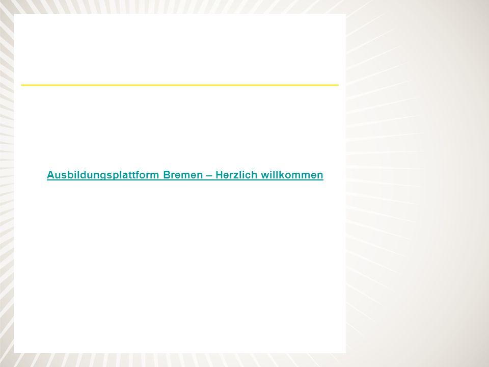 Ausbildungsplattform Bremen – Herzlich willkommen