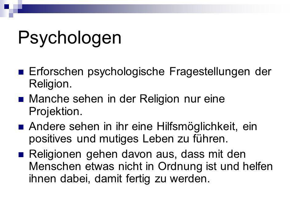 Psychologen Erforschen psychologische Fragestellungen der Religion.