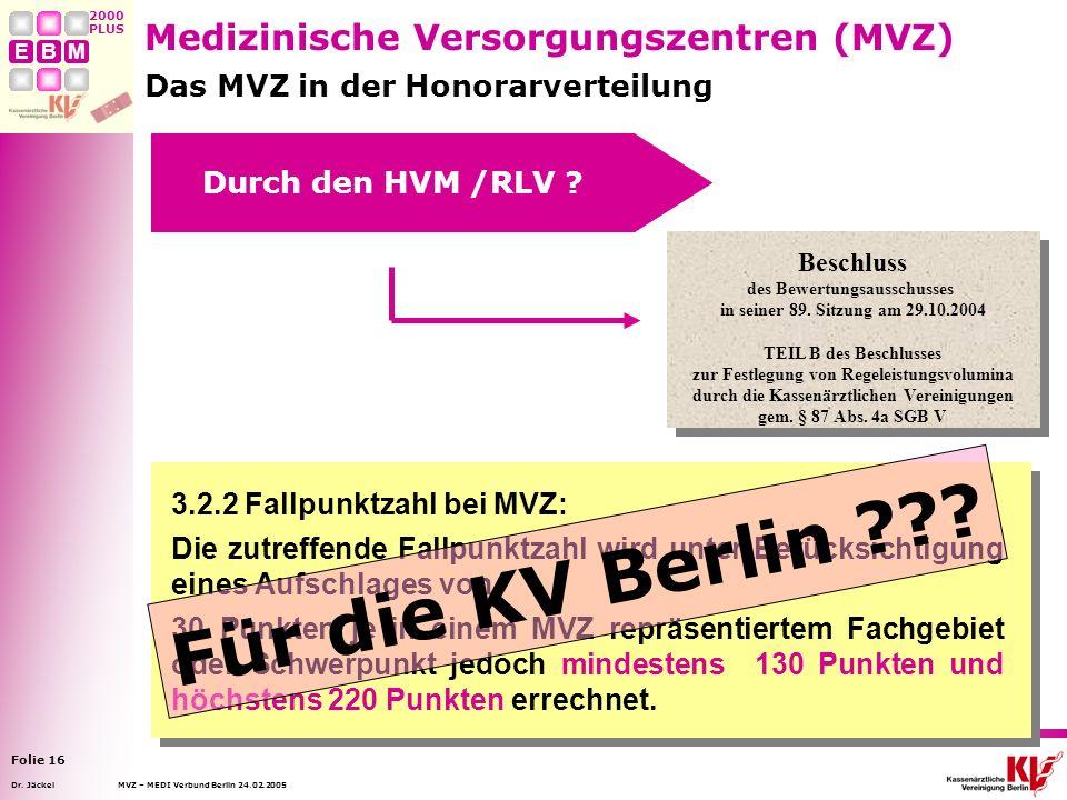 Für die KV Berlin Medizinische Versorgungszentren (MVZ)