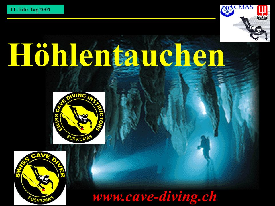 TL Info-Tag 2001 Höhlentauchen www.cave-diving.ch