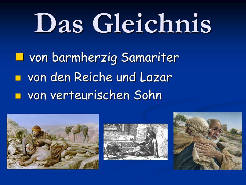 Das Gleichnis von barmherzig Samariter von den Reiche und Lazar