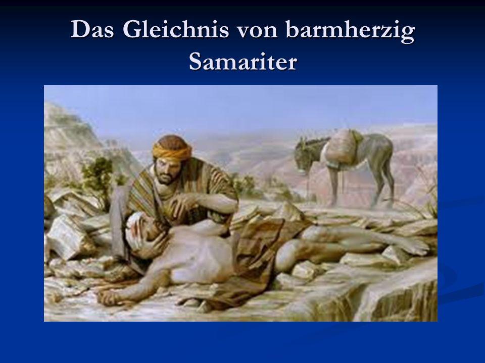 Das Gleichnis von barmherzig Samariter