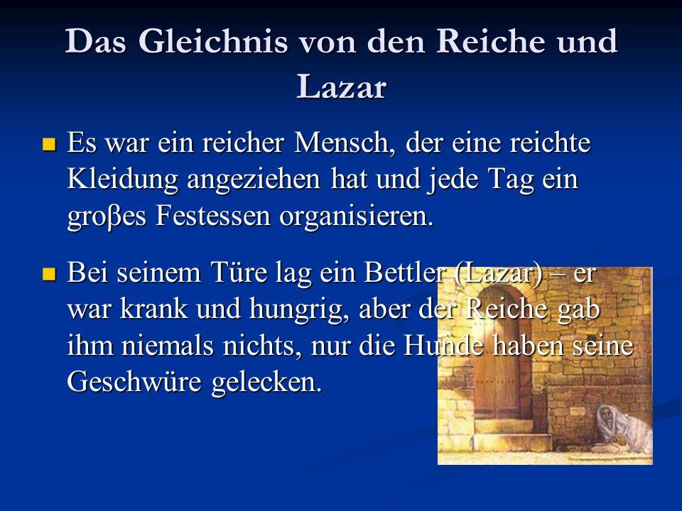 Das Gleichnis von den Reiche und Lazar