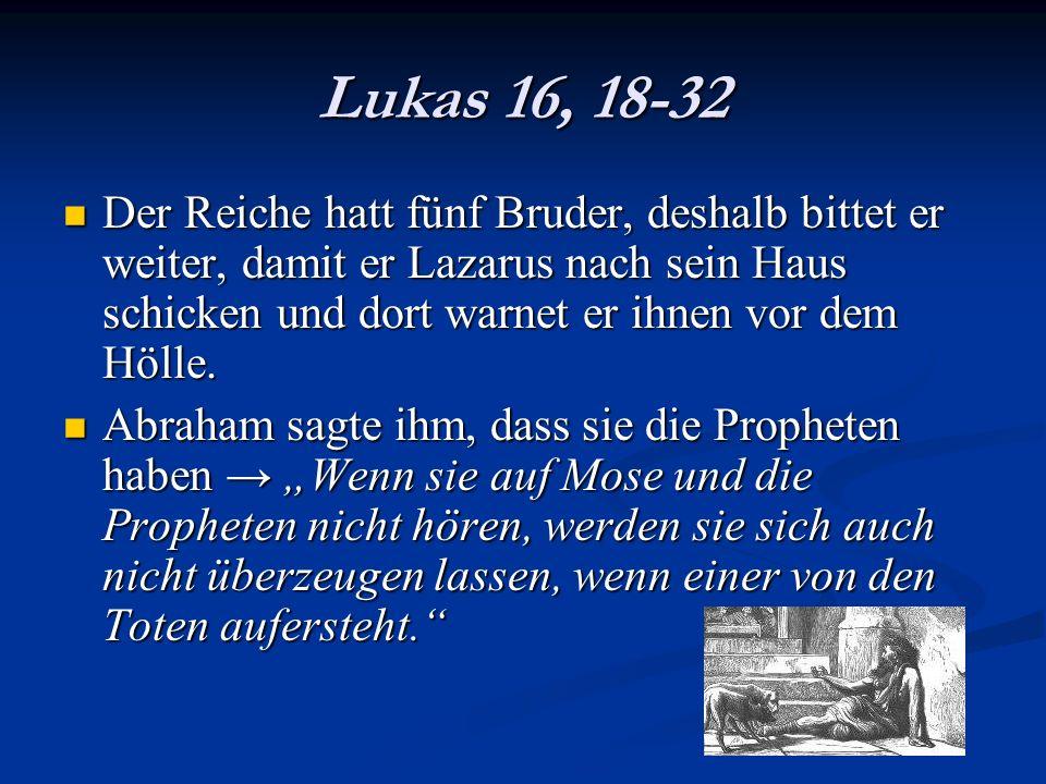Lukas 16, 18-32