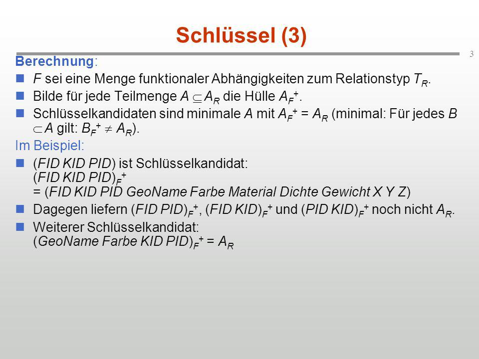 Schlüssel (3) Berechnung: