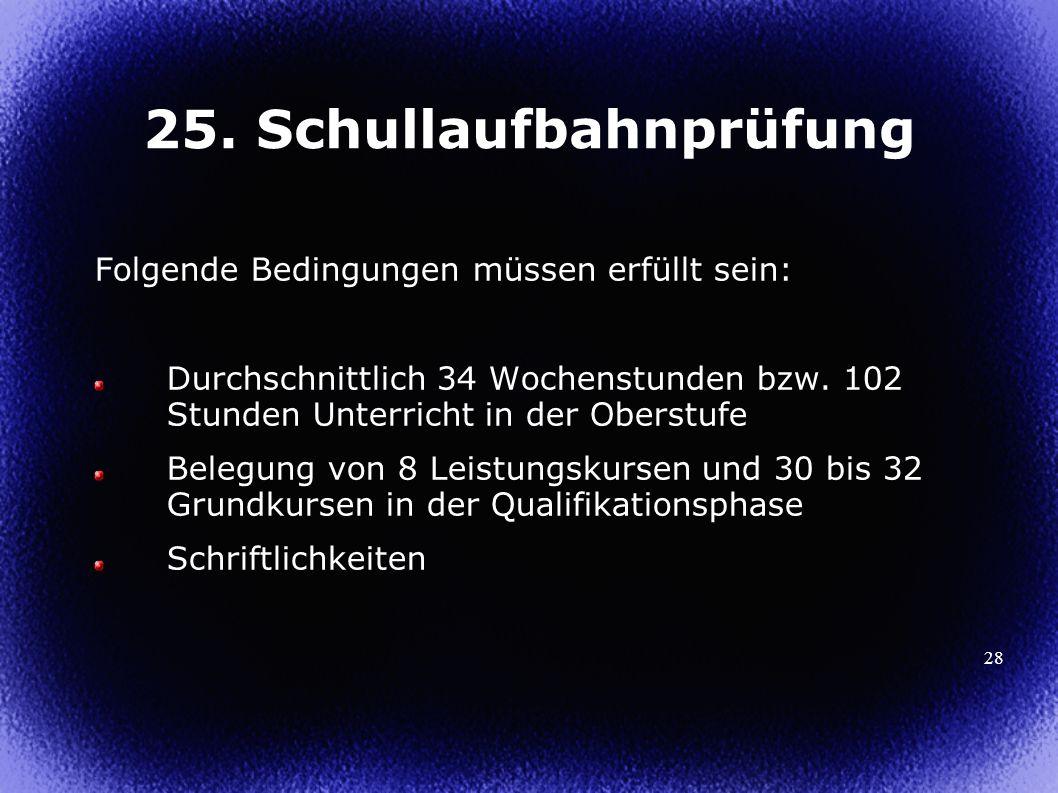 25. Schullaufbahnprüfung