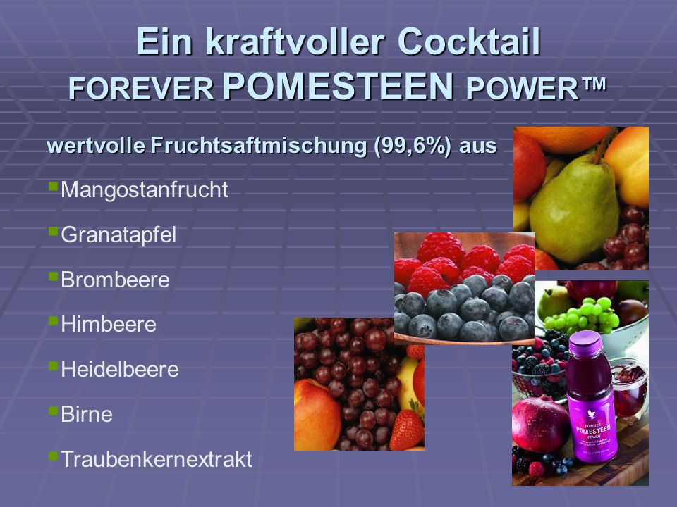 Ein kraftvoller Cocktail FOREVER POMESTEEN POWER™