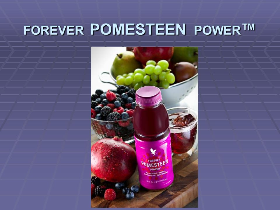 FOREVER POMESTEEN POWER™