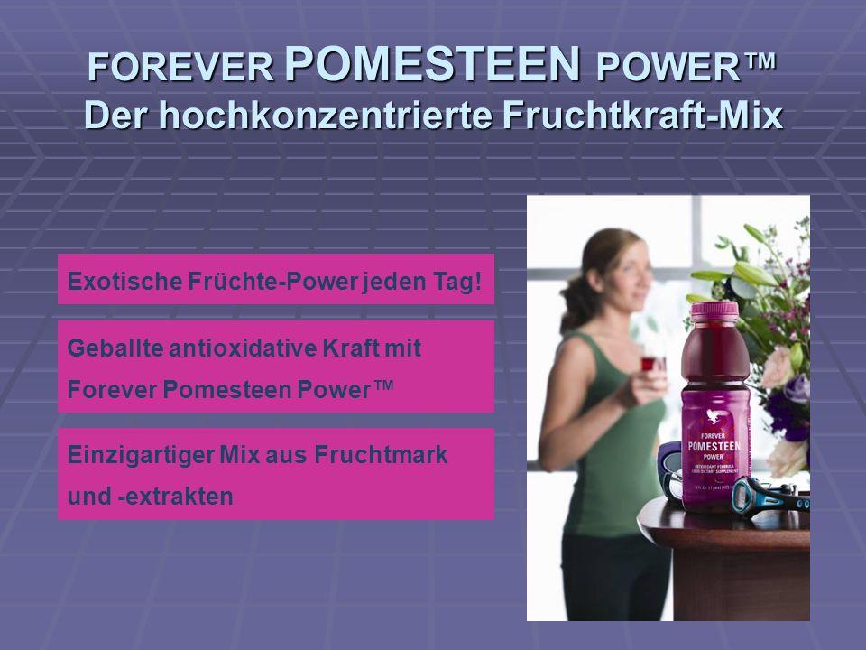 FOREVER POMESTEEN POWER™ Der hochkonzentrierte Fruchtkraft-Mix
