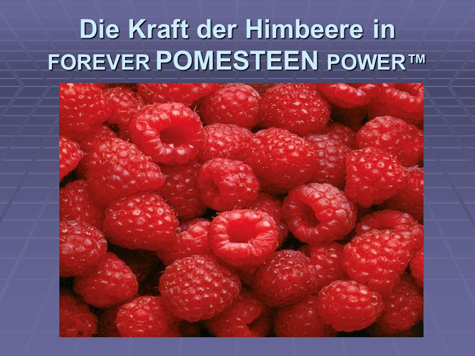 Die Kraft der Himbeere in FOREVER POMESTEEN POWER™