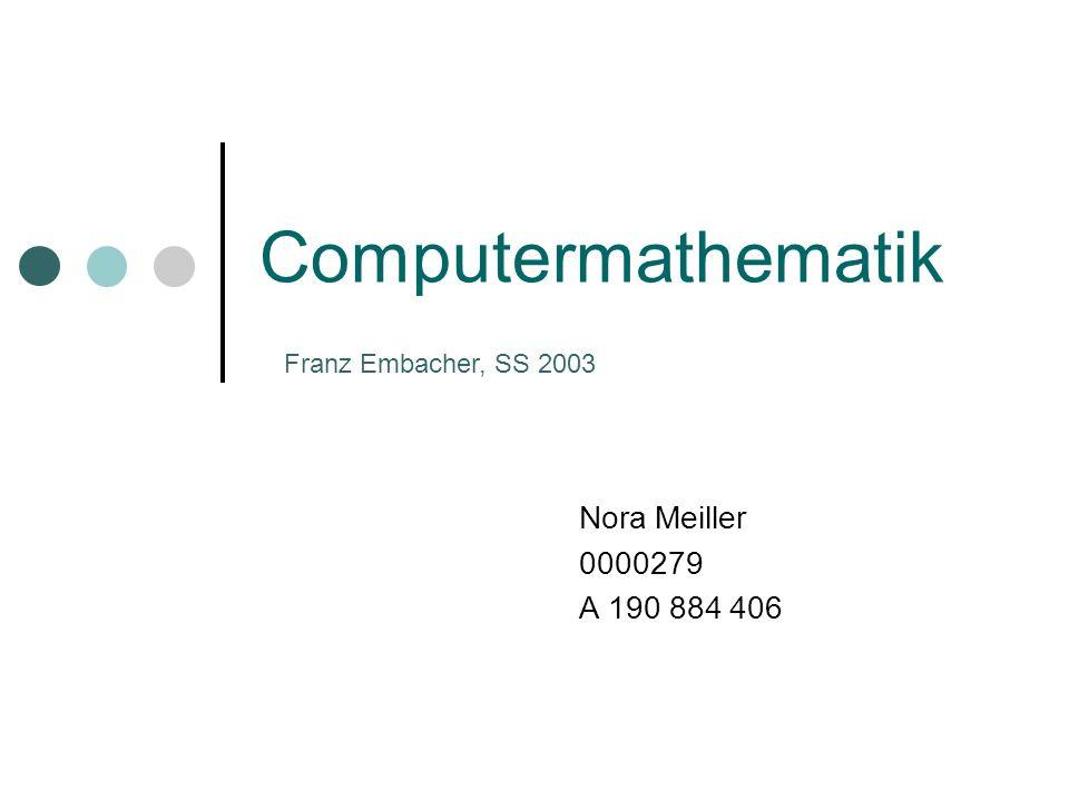 Computermathematik Nora Meiller 0000279 A 190 884 406