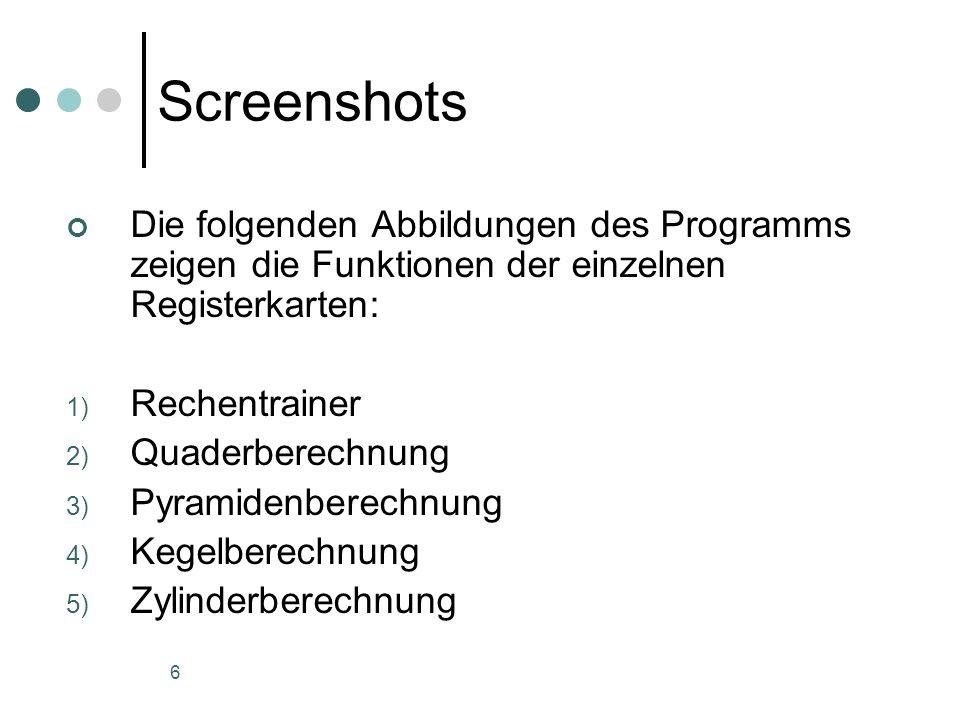 Screenshots Die folgenden Abbildungen des Programms zeigen die Funktionen der einzelnen Registerkarten: