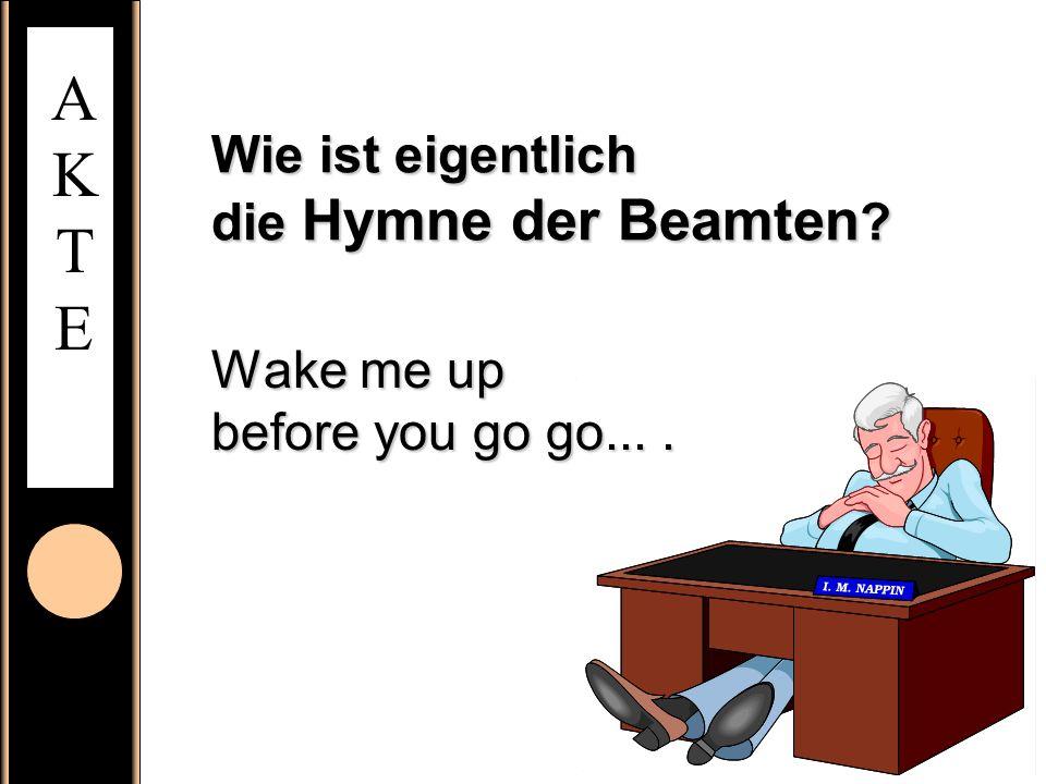 Wie ist eigentlich die Hymne der Beamten