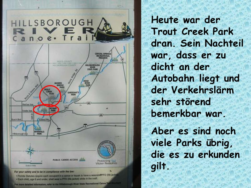 Heute war der Trout Creek Park dran