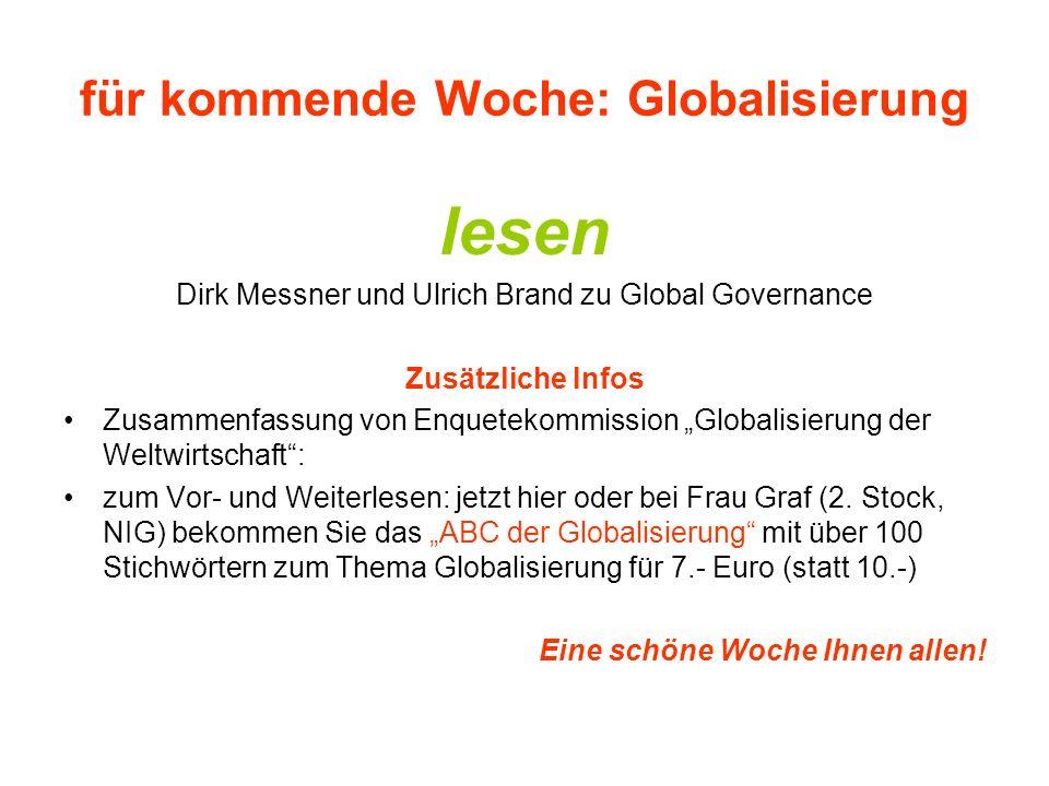 für kommende Woche: Globalisierung