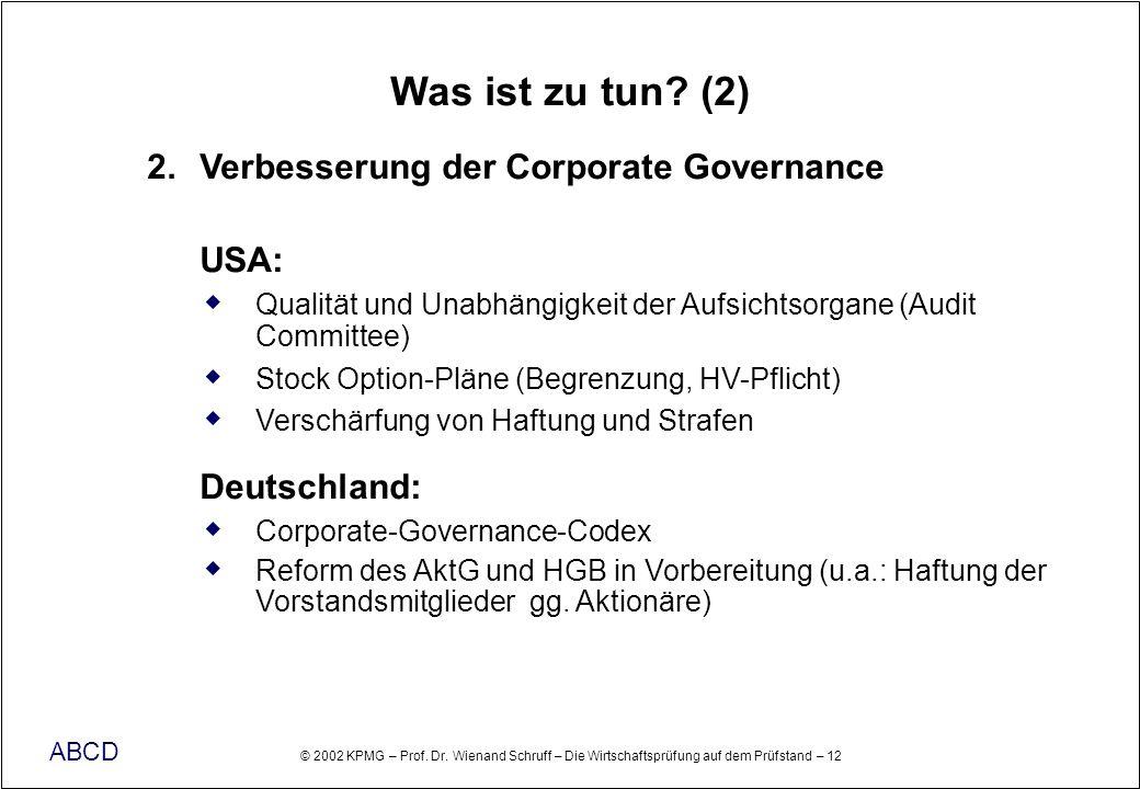 Was ist zu tun (2) 2. Verbesserung der Corporate Governance USA: