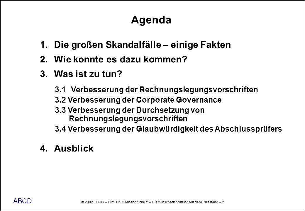 Agenda Die großen Skandalfälle – einige Fakten