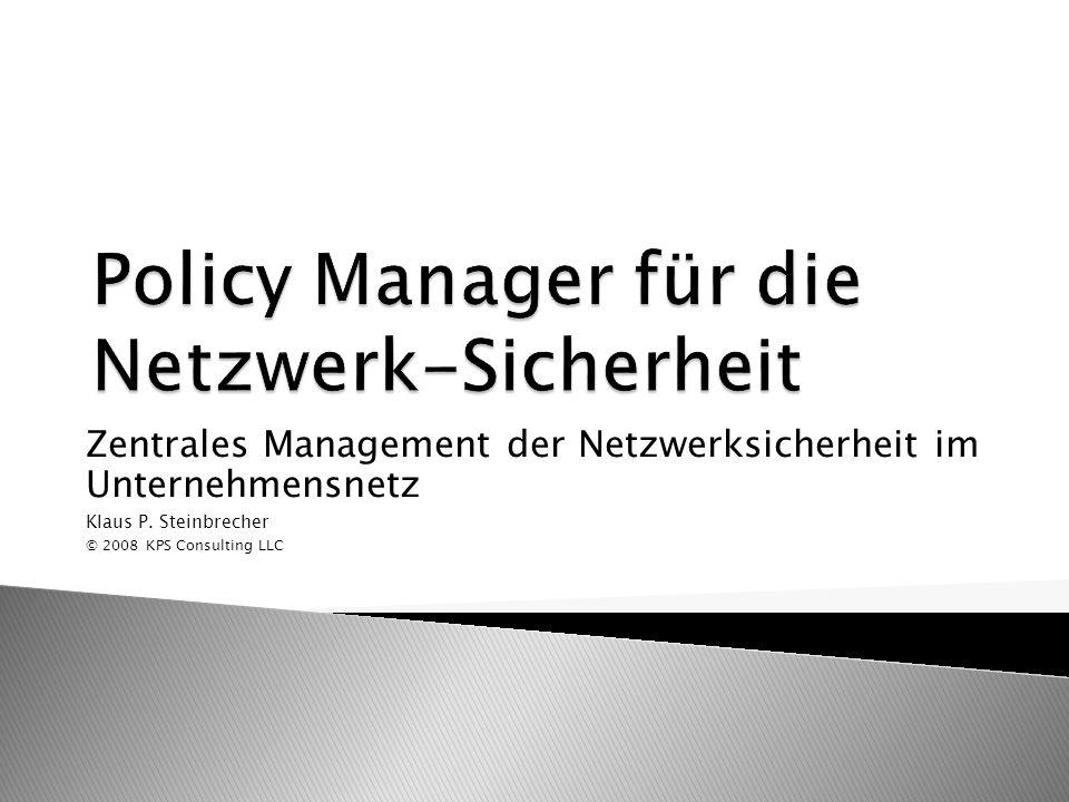 Policy Manager für die Netzwerk-Sicherheit